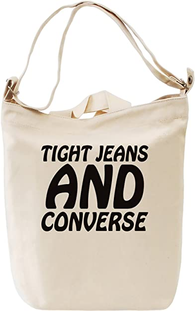 Tight Jeans And Converse Slogan Leinwand Tagestasche Canvas Day Bag ... 3a8edb64fd3a3