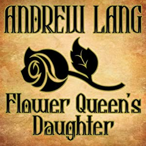 Flower Queen's Daughter Audiobook