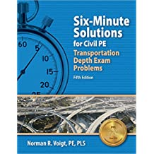 Six-Minute Solutions for Civil PE Exam Transportation Problems, 5th Ed