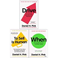 Daniel H. Pink The Surprising Truth 3 Books Collection Set (When: The Scientific Secrets of Perfect Timing ,Drive: The Surprising Truth About What Motivates Us, To Sell is Human )