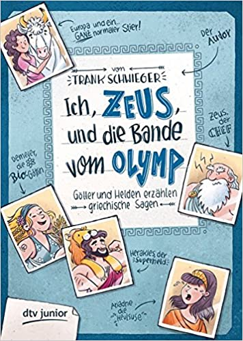Ich Zeus Und Die Bande Vom Olymp Götter Und Helden