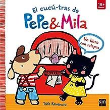 LC. EL CUCU-TRAS DE PEPE & MILA (CON SOLAPAS) (+18 MESES)