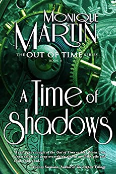 A Time of Shadows (Out of Time #8) by [Martin, Monique]