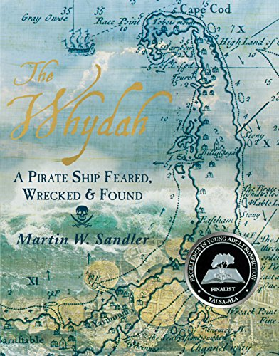 The Whydah: A Pirate Ship Feared, Wrecked, and Found by CANDLEWICK