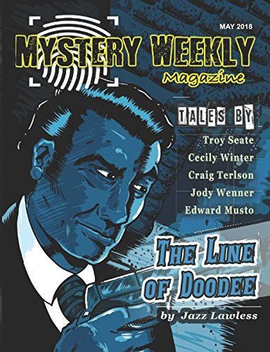 Mystery Weekly Magazine: May 2018 (Mystery Weekly Magazine Issues)