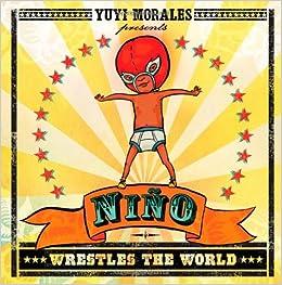 Niño Wrestles the World (Golden Kite Honors)