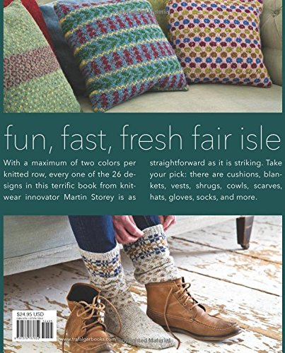 Easy Fair Isle Knitting: 26 Projects with a Modern Twist: Martin ...