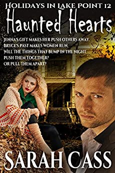 Haunted Hearts (Holidays in Lake Point 12) by [Cass, Sarah]