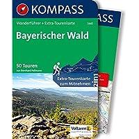 Bayerischer Wald: Wanderführer mit Extra-Tourenkarte 1:100.000, 50 Touren, GPX-Daten zum Download. (KOMPASS-Wanderführer, Band 5445)