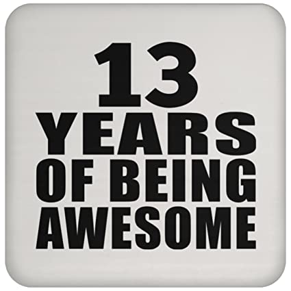 Birthday Gift Idea 13th 13 Years Of Being Awesome