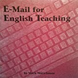 E-Mail for English Teaching, Warschauer, Mark, 0939791625