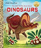 img - for My Little Golden Book About Dinosaurs book / textbook / text book