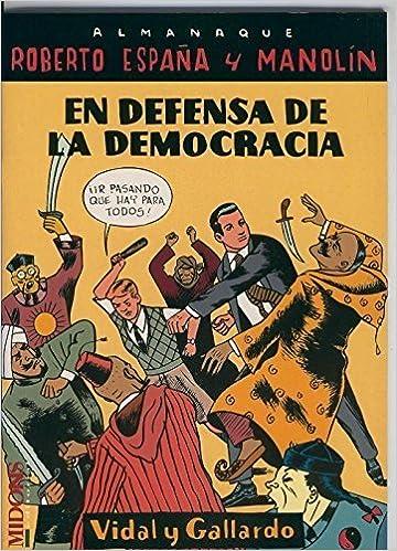 Roberto España y Manolin En Defensa de la Democracia disperso ...