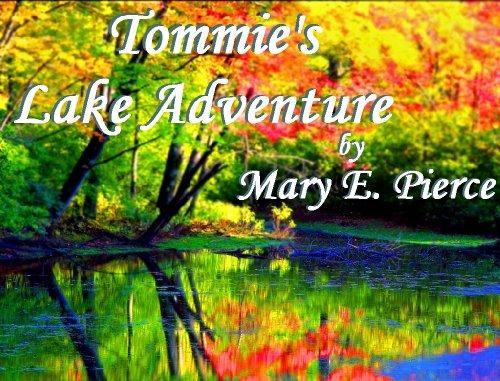 Tommies Lake Adventure (Tommies Adventures Book 2)