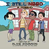 I Still Need a Friend, Alice Johnson, 1493163663