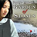 Garden of Stones Audiobook by Sophie Littlefield Narrated by Emily Woo Zeller