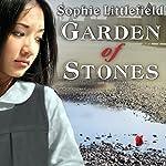 Garden of Stones   Sophie Littlefield