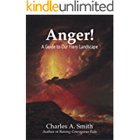 Anger! A Guide to Our Fiery Landscape