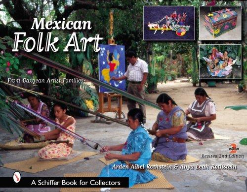 Mexican Folk Art: From Oaxacan Artist (Mexican Folk Art)