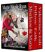 Holiday Interludes: Three Romantic Short Stories