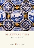 img - for Delftware Tiles (Shire Library) book / textbook / text book