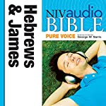 NIV Audio Bible, Pure Voice: Hebrews and James | Zondervan