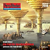Ein Fall für das Galaktikum (Perry Rhodan 2514) | Arndt Ellmer