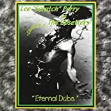 Eternal Dub Chapter 2 by Lee Scratch Perry & Upsetters