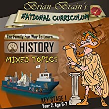 Brian Brain's National Curriculum KS1 Y2 History Mixed Topics Audiobook by Russell Webster Narrated by Brian Brain