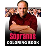The Sopranos Coloring Book: An Item For Relaxation And Stress Relief Including Lots Of Images Of The Sopranos
