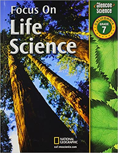Focus On Life Science California Grade 7 Phd Juli Berwald
