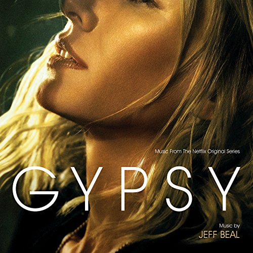Gypsy (Music From The Netflix ...