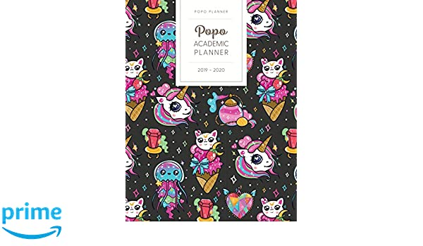 Popo Academic Planner 2019-2020: Monthly Weekly Daily ...