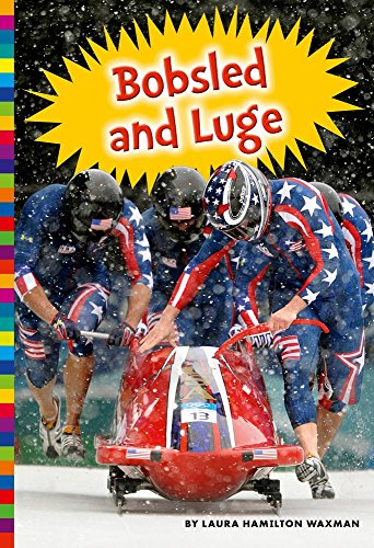 Bobsled and Luge (Winter Olympic Sports) by Amicus