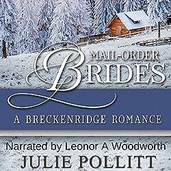 Mail-Order Brides: A Breckenridge Romance