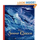 The Snow Queen : A Retelling of the Fairy Tale