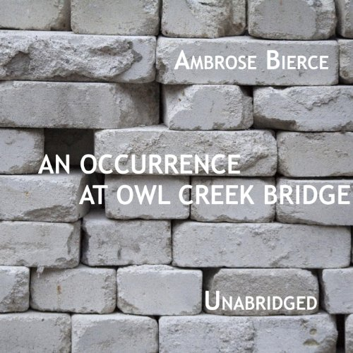 an occurrence at owl creek bridge by ambrose bierce pdf