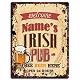 """Welcome NAME'S IRISH PUB Custom Personalized Tin Chic Sign Rustic Vintage style Retro Kitchen Bar Pub Coffee Shop Decor 9""""x 12"""" Metal Plate Sign Home Store man cave Decor Gift Ideas"""