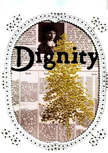 Dignity Pressed Flowers (German Edition) by Snoeck