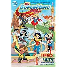 DC Super Hero Girls: Finals Crisis