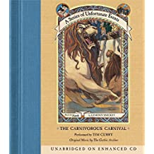 The Carnivorous Carnival (A Series of Unfortunate Events, Book 9) by Lemony Snicket (2003-09-16)