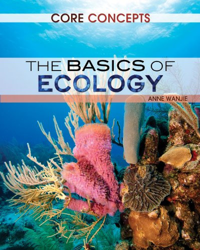 The Basics of Ecology (Core Concepts) PDF