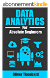 Data Analytics for Absolute Beginners (English Edition)