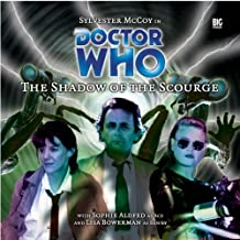 The Shadow of the Scourge (Dr Who Big Finish)