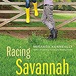 Racing Savannah | Miranda Kenneally
