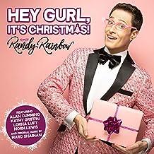 Randy Rainbow - 'Hey Gurl, It's Christmas!'