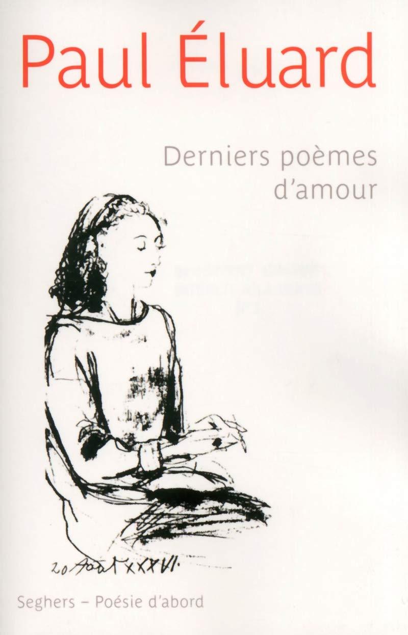 Amazonfr Derniers Poèmes Damour Paul éluard Livres