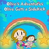 Olive's Adventures: Olive Gets a Sidekick