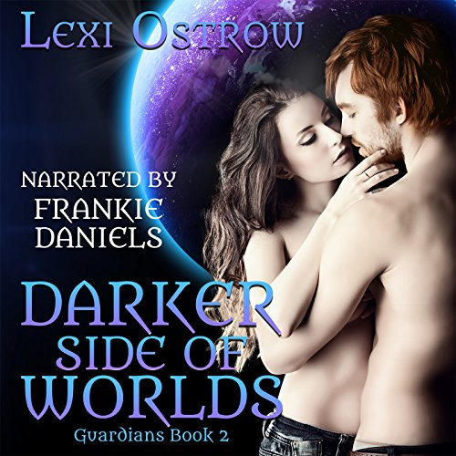Darker Side of Worlds: Guardians Series, Book 2