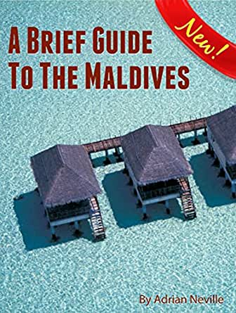 Amazon.com: A Brief Guide to the Maldives eBook: Adrian